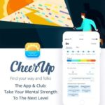 CheerUp App & Club: To Take Your Mental Strength To Next Level